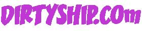 DirtyShip.com